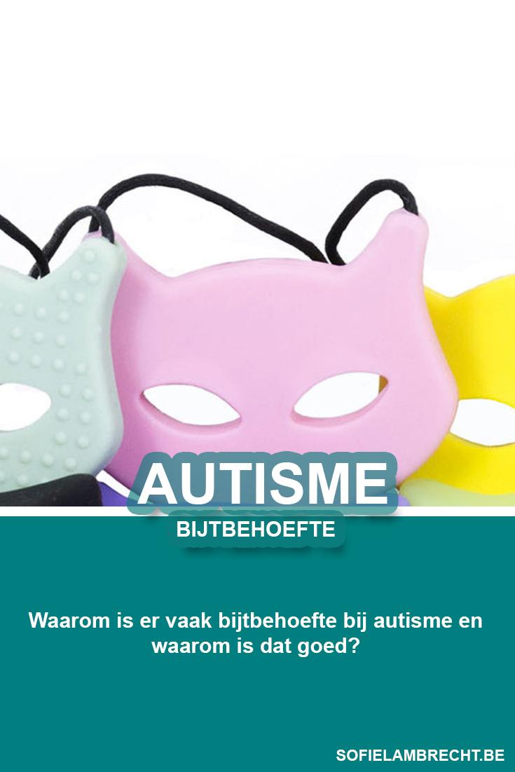 Autisme en Bijtbehoefte