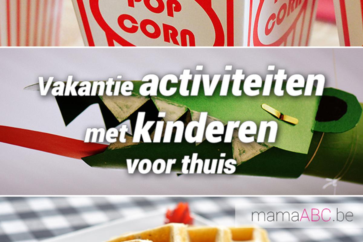 Vakantie Activiteiten Met Kinderen Voor Thuis Sofie Lambrecht
